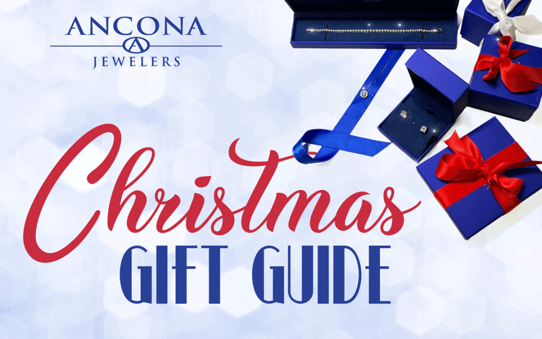 Ancona Jewelers Christmas Gift Guide