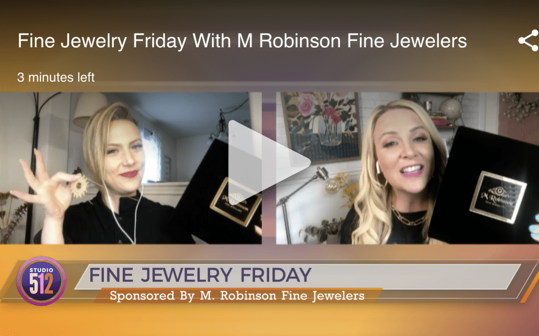 Studio 512 – Fine Jewelry Friday